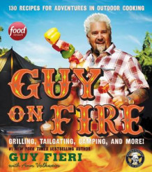 Guy on Fire av Guy Fieri (Innbundet)