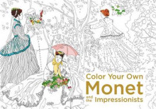Color Your Own Monet and the Impressionists av None (Heftet)