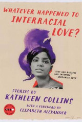 Omslag - Whatever Happened to Interracial Love?