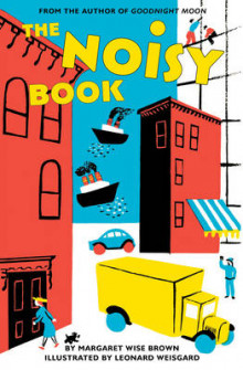 The Noisy Book av Margaret Wise Brown (Pappbok)