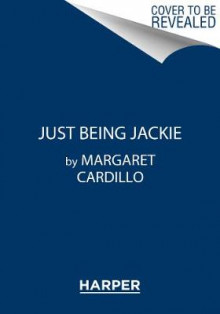 Just Being Jackie av Margaret Cardillo (Innbundet)