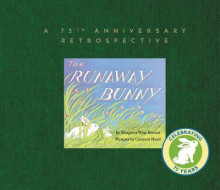 The Runaway Bunny: A 75th Anniversary Retrospective av Margaret Wise Brown (Innbundet)