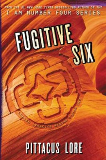 Fugitive Six av Pittacus Lore (Heftet)