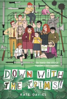 The Crims #2: Down with the Crims! av Kate Davies (Heftet)
