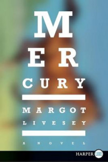 Mercury av Margot Livesey (Heftet)