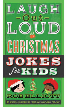 Laugh-Out-Loud Christmas Jokes For Kids av Rob Elliott (Heftet)
