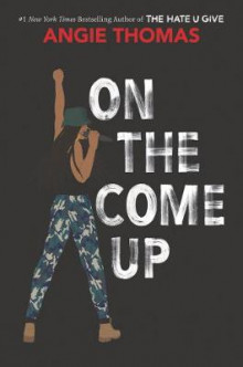 On the Come Up av Angie Thomas (Innbundet)