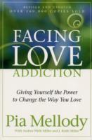 Facing Love Addiction av Pia Mellody, Andrea Wells Miller og J.Keith Miller (Heftet)
