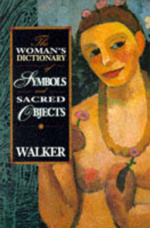 The Woman's Dictionary of Symbols and Sacred Objects av Barbara G. Walker (Heftet)