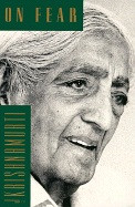 On Fear av J. Krishnamurti (Heftet)