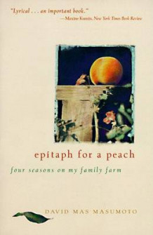 Epitaph for a Peach av David M. Masumoto (Heftet)