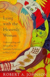 Lying with the Heavenly Woman av Robert A. Johnson (Heftet)