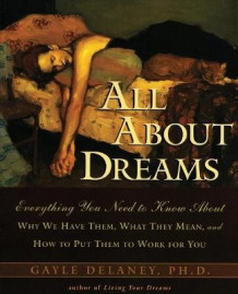 All About Dreams av Gayle M.V. Delaney (Heftet)