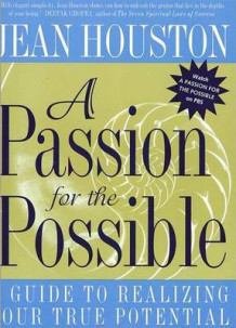 A Passion for the Possible av Jean Houston (Heftet)