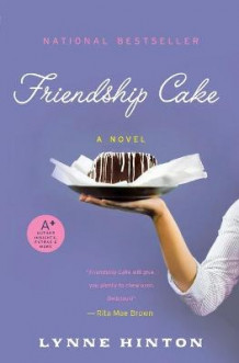 Friendship Cake av Lynne Hinton (Heftet)