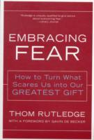 Embracing Fear av Thom Rutledge (Heftet)