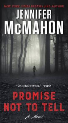 Promise Not to Tell av Jennifer McMahon (Heftet)