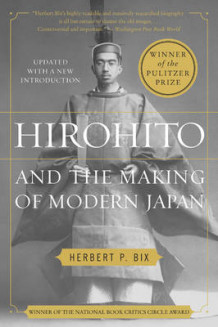 Hirohito and the Making of Modern Japan av Herbert P. Bix (Heftet)