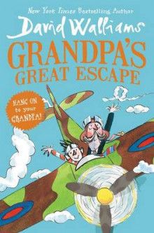 Grandpa's Great Escape av David Walliams (Innbundet)