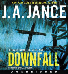 Downfall [Unabridged CD] av J. A. Jance (Lydbok-CD)