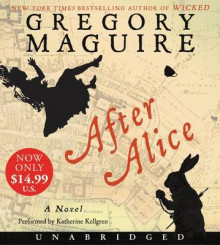 After Alice Low Price CD av Gregory Maguire (Lydbok-CD)
