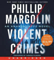 Violent Crimes av Phillip Margolin (Lydbok-CD)