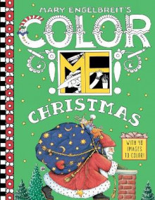 Mary Engelbreit's Color ME Christmas Coloring Book av Mary Engelbreit (Heftet)