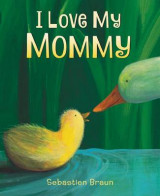 Omslag - I Love My Mommy