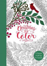 Omslag - Christmas to Color: 10 Postcards, 15 Gift Tags, 10 Ornaments