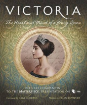 Victoria: The Heart and Mind of a Young Queen av Helen Rappaport (Innbundet)