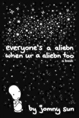 Omslag - Everyone's a Aliebn When Ur a Aliebn Too