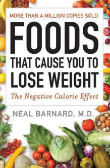 Foods That Cause You to Lose Weight av Neal M D Barnard (Heftet)