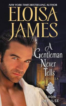A Gentleman Never Tells av Eloisa James (Heftet)