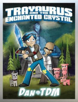 Omslag - Dantdm: Trayaurus and the Enchanted Crystal