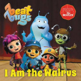 Omslag - Beat Bugs: I Am the Walrus