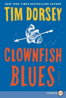 Clownfish Blues av Tim Dorsey (Heftet)
