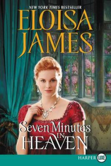 Seven Minutes in Heaven av Eloisa James (Heftet)
