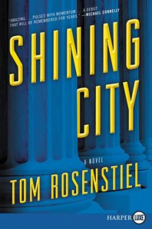 Shining City av Professor Tom Rosenstiel (Heftet)