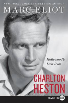 Charlton Heston av Marc Eliot (Heftet)