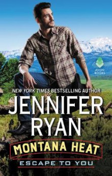 Montana Heat: Escape to You av Jennifer Ryan (Heftet)