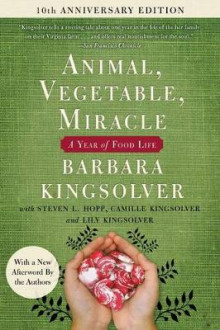 Animal, Vegetable, Miracle - Tenth Anniversary Edition av Barbara Kingsolver (Heftet)