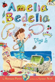 Amelia Bedelia Chapter Book #12: Amelia Bedelia Digs In av Herman Parish (Innbundet)