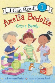 Amelia Bedelia Gets A Break av Herman Parish (Innbundet)