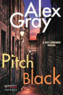 Pitch Black av Alex Gray (Heftet)