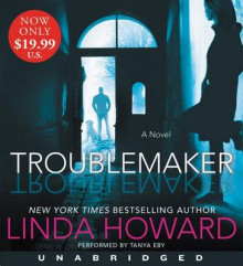 Troublemaker [Unabridged CD] av Linda Howard (Lydbok-CD)
