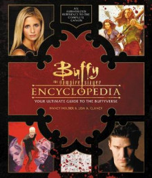 Buffy the Vampire Slayer Encyclopedia av Nancy Holder og Lisa Clancy (Innbundet)