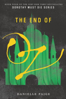 The End of Oz av Danielle Paige (Heftet)