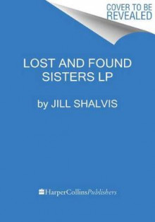 Lost And Found Sisters [Large Print] av Jill Shalvis (Heftet)
