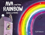 Omslag - Ava and the Rainbow (Who Stayed)