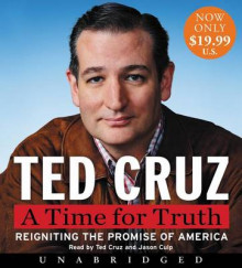 A Time for Truth Low Price CD av Ted Cruz (Lydbok-CD)